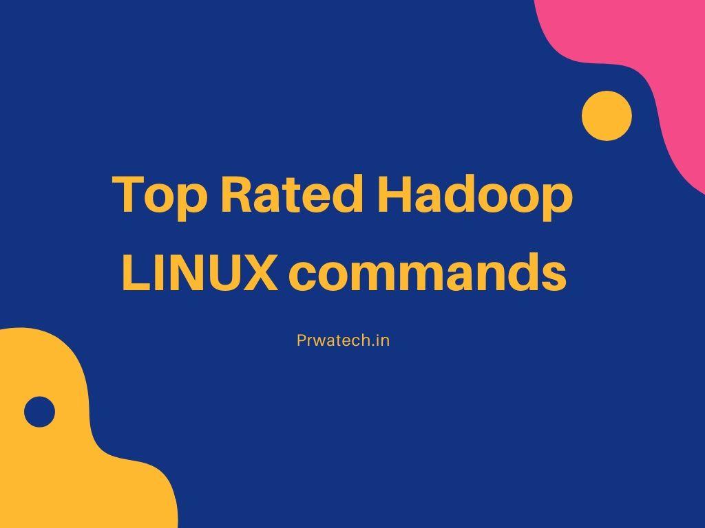 Hadoop Basic Linux Commands