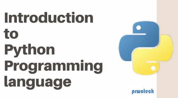 Introduction to Python Programming language