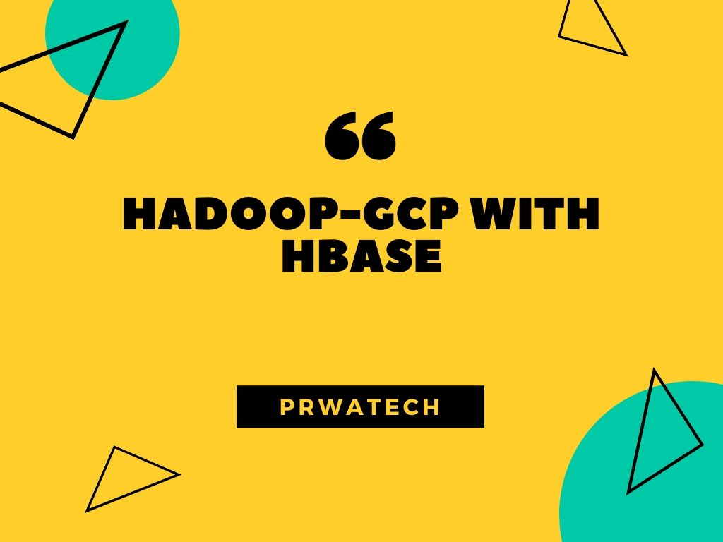 Hadoop GCP with HBase