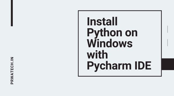 Pycharm IDE for Python Installation