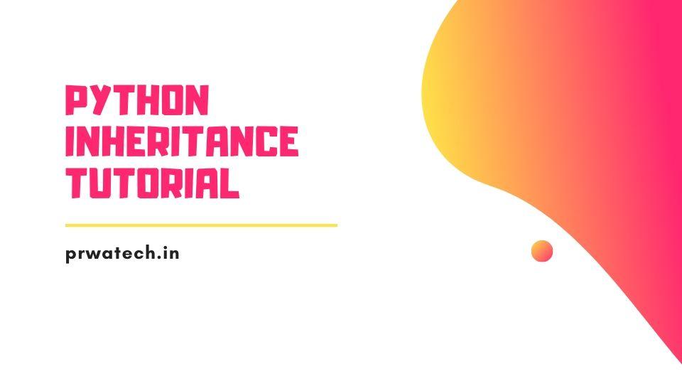 Python Inheritance Tutorial